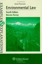 Examples and Explanations: Environmental Law by Steven Ferrey (2007, Paperback)