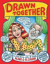 DRAWN TOGETHER by Aline Crumb and Robert Crumb (2012, Hardcover) NEW