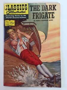 Classics Illustrated #132 The Dark Frigate HRN 132 1st Ed. Original FN/VF