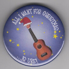 More details for all i want for christmas is uke - funny ukulele badge - music instrument gift