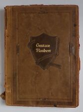 The WORKS of GUSTAVE FLAUBERT ~ 1904 ~ One Volume Edition ~ Leatherbound