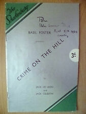 Shaftesbury Theatre 1933- B Foster's CRIME ON THE HILL by J De Leon,J Celestin