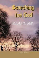 Searching for God : Seek and You Shall Find by Amos Martinez (2000, Paperback)