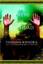 Khadra, Yasmina THE SIRENS OF BAGHDAD US HCDJ 1st/1st NF