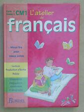 Atelier de Français Manuel scolaire CM1 Mieux lire & écrire Bordas 2004 Soutien