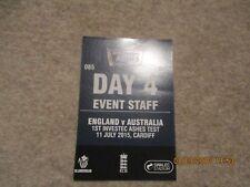England v Australia Ist Investec Ashes Test 11/7/2015 Cardiff  Event Staff Pass.
