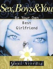 Sex, Boys & You: Be Your Own Best Girlfriend