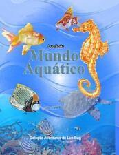 As Aventuras de Bug Grampa: Mundo Aquatico : Livro para Colorir - Todas As...