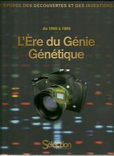 L'ERE DU GENIE GENETIQUE - DE 1985 à 1995 - NEUF