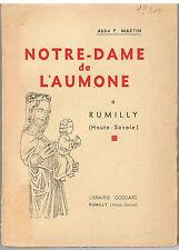 HAUTE SAVOIE-MARTIN- NOTRE-DAME DE L'AUMONE A RUMILLY-LIVRE ANCIEN XXème