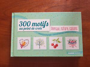 300 Motifs Au Point De Croix - Animaux, Nature, Saisons