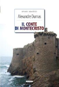 IL CONTE DI MONTECRISTO Alexander Dumas LIBRO NUOVO CRESCERE EDIZIONI