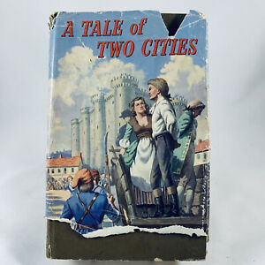 A Tale Of Two Cities By Charles Dickens Vintage Hardcover Dust Jacket 1950s