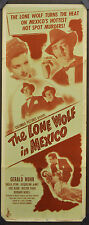 THE LONE WOLF IN MEXICO 1947 ORIG 14X36 MOVIE POSTER GERALD MOHR SHEILA RYAN