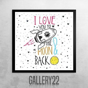 I Love You To The Moon And Back Space Themed Print For Child's Bedroom