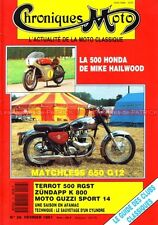 CHRONIQUES MOTO 26 HONDA RC 181 Mike HAILWOOD TERROT 500 RGST MATCHLESS G12 650