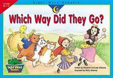 Which Way Did They Go? (Sight Word Readers, Gr. 1-2) by Rozanne Lanczak Williams