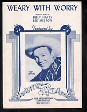 Weary With Worry 1945 Roy Rogers Sheet Music