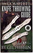 KNIFE THROWING GUIDE - BY GIL HIBBEN - REVISED 3rd EDITION - 64 PAGES