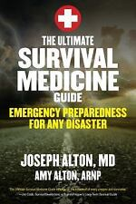 Ultimate Survival Medicine Guide: Emergency Preparedness for ANY Disaster  New
