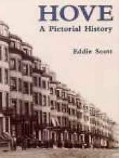 Hove: A Pictorial History by Eddie Scott (Paperback, 1995)