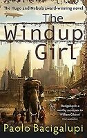 The Windup Girl, Paolo Bacigalupi, New