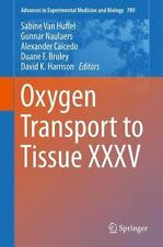 Oxygen Transport to Tissue XXXV (Advances in Experimental Medicine and Biology)