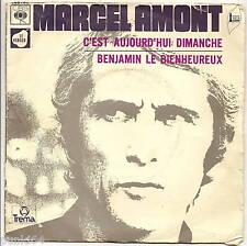 """MARCEL AMONT 45T 7"""" C'EST AUJOURD'HUI DIMANCHE  7913"""