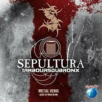 SEPULTURA/LES TAMBOURS DU BRONX - METAL VEINS-ALIVE AT ROCK IN RIO   CD NEU