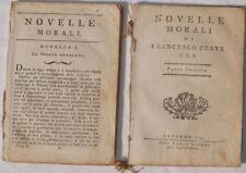 FRANCESCO SOAVE NOVELLE MORALI 1791 SVIZZERA 2 VOLUMI