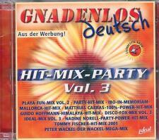 GNADENLOS deutsch - Hit Mix Party Vol. 3  /  Gute Versiegelte NEUWARE - DoCD ! !