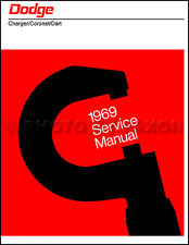 1969 Dodge Shop Manual 69 Charger Coronet Dart Repair Service 270 440 500 RT GT