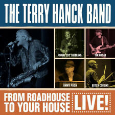 The Terry Hanck Band : From Roadhouse to Your House CD (2016) ***NEW***