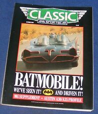 CLASSIC AND SPORTS CAR OCTOBER 1989 - BATMOBILE! WE'VE SEEN IT! AND DRIVEN IT!