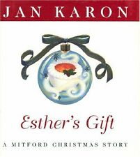 Esthers Gift: A Mitford Christmas Story by Jan Karon