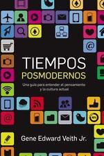 NEW - Tiempos posmodernos: Como entender el pensamiento y la cultura actual