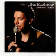 (FQ886) Gus MacGregor, Crown of Thorns - 2011 CD