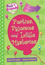 Best Friends: Parties, Pyjamas and Little Mysteries (Best Friends Club), , Very
