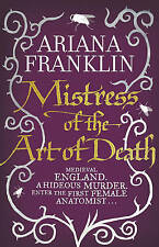 Mistress Of The Art Of Death (Mistress of the Art of Death 1), Ariana Franklin |