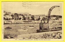 cpa 83 TOULON MOURILLON REFUGE du FORT Saint Louis ACCONAGE A. REBOA Barge Grue