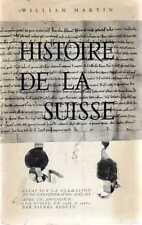 DT Histoire de la Suisse William Martin Lausanne ed.  In Francese 1966
