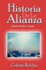Historia de la Alianza by Celeste RoldÁN (2011, Paperback)