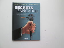 SECRETS BANCAIRES T3.2 EO2008 BE/TBE L'AFFRONTEMENT EDITION ORIGINALE
