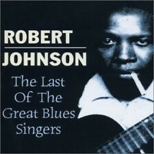 Robert Johnson - Last of the Great Blues Singers [New CD]