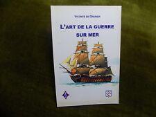 L'ART DE La GUERRE SUR MER Vicomte de Grenier - Stratégie-  Marine