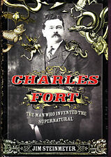 Charles Fort: The Man Who Invented the Supernatural-Biography-Magic Book-MINT!