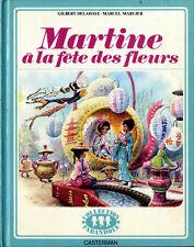 MARTINE à la fête des fleurs - Delahaye & Marlier - Casterman Farandole 1974