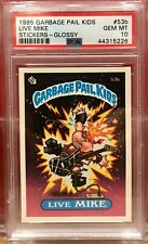 1985 GARBAGE PAIL KIDS PSA 10 #53B LIVE MIKE GEM MINT 10 GLOSSY
