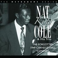 The Forgotten 1949 Carnegie Hall Concert, Nat King Cole & His Trio CD GIFT IDEA