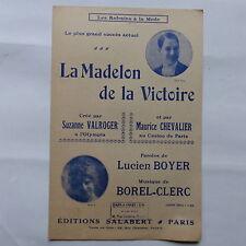 Partition Madelon de la Victoire SUZANNE VALROGER  MAURICE CHEVALIER LUCIEN BOYE